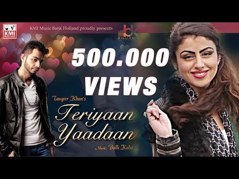 Yadaan Teriyaan Full Video Song HD| Tauqeer Khan Ft. Balli Kalsi | KMI Music Bank