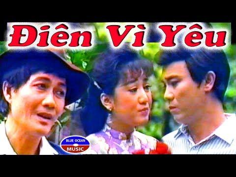 Cai Luong Xua Dien Vi Yeu (Thanh Sang, Diep Lang, Thanh Thanh Tam)