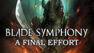 Blade Symphony - A Final Effort