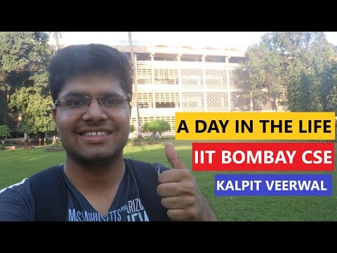 A Day in the Life of an IIT Bombay CSE Student | Kalpit Veerwal