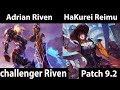 [ Adrian Riven ] Riven vs Fiora [ HaKurei Reimu ] Top -  Season 9 Climb