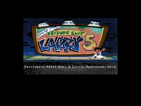 Leisure Suit Larry 5: Passionate Patti Does a Little Undercover Work (Amiga 50Hz) - Intro  