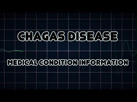 Chagas disease (Medical Condition)