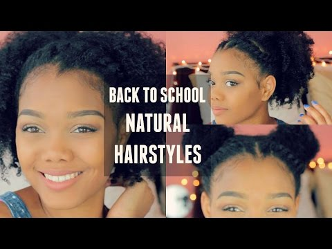BACK TO SCHOOL NATURAL HAIRSTYLES COLLAB