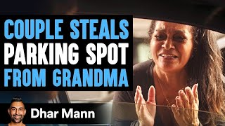 Couple Steals Parking Spot From Grandma, They Live To Regret Their Decision Forever | Dhar Mann
