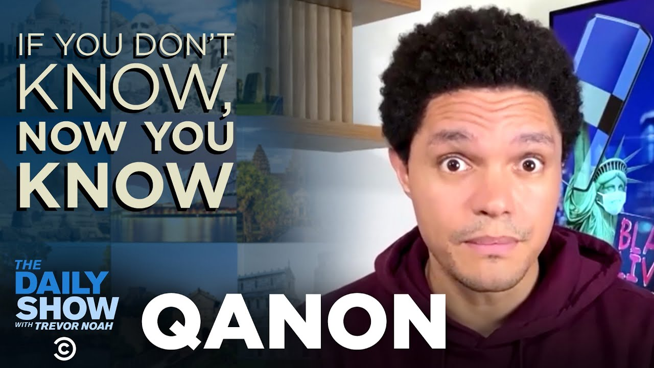 QAnon - If You Don't Know, Now You Know | The Daily Social Distancing Show