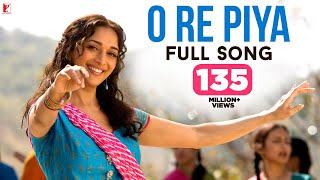 O Re Piya - Full Song - Aaja Nachle