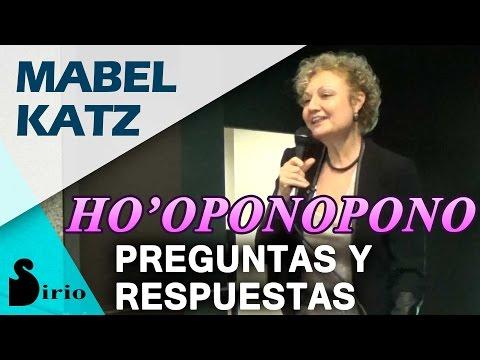 HO'OPONOPONO - Preguntas y Respuestas a Mabel Katz