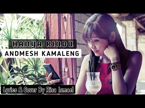 hanya-rindu---andmesh-kamaleng-_-cover-by-risa-ismael-(enjoy-the-lyrics)