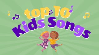 Top Ten Kids Songs Playlist Children Love to Sing Along
