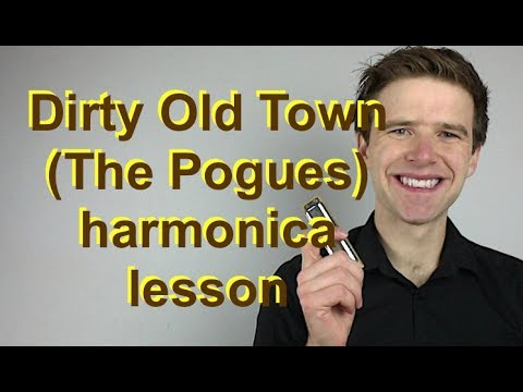 Dirty Old Town The Pogues Super Easy Beginner Harmonica Lesson
