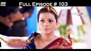 Ek Shringaar Swabhimaan - 10th May 2017 - एक श्रृंगार स्वाभिमान - Full Episode (HD)