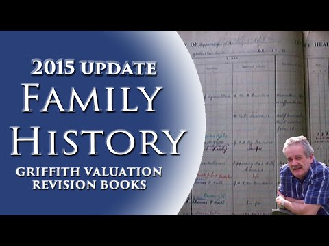 Family History 2015 Update Pt 1 - Griffith Valuation & Revision Books
