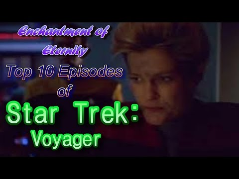 Top 10 Episodes of Star Trek: Voyager