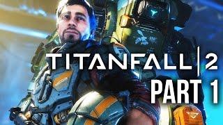 Titanfall 2 Gameplay Walkthrough Part 1 - INTRO (Single Player Campaign) #Titanfall2