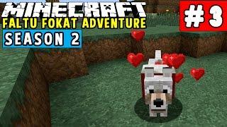 (Hindi) Minecraft Faltu Fokat Adventure: Season 2 │ Ep: 03 │First Pet, Llama Ride, Cave Exploration