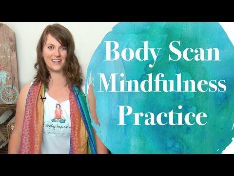 Body Scan Mindfulness Meditation Practice
