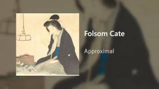 Folsom Cate (FC) - Approximal