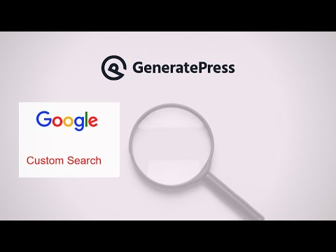 Use Google Custom Search Engine in GeneratePress WordPress Theme