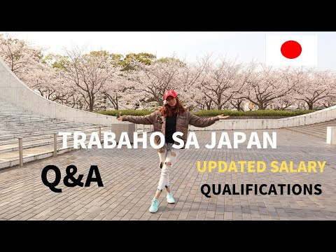 q&a:-trabaho-sa-japan-|-updated-salary-|-requirements-and-qualifications