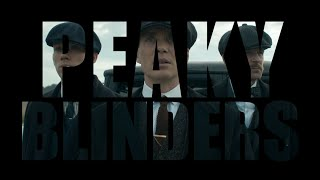 Peaky Blinders [Tribute] - I Feel Like I´m Drowning