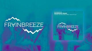 Frainbreeze - Progressive Trance (Armin van Buuren pres. Gaia Style) (FL Studio Template)