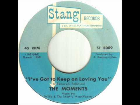 The Moments - I've Got To Keep On Loving You.wmv