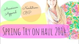 Spring Try On Haul | Nordstrom & American Apparel Thumbnail
