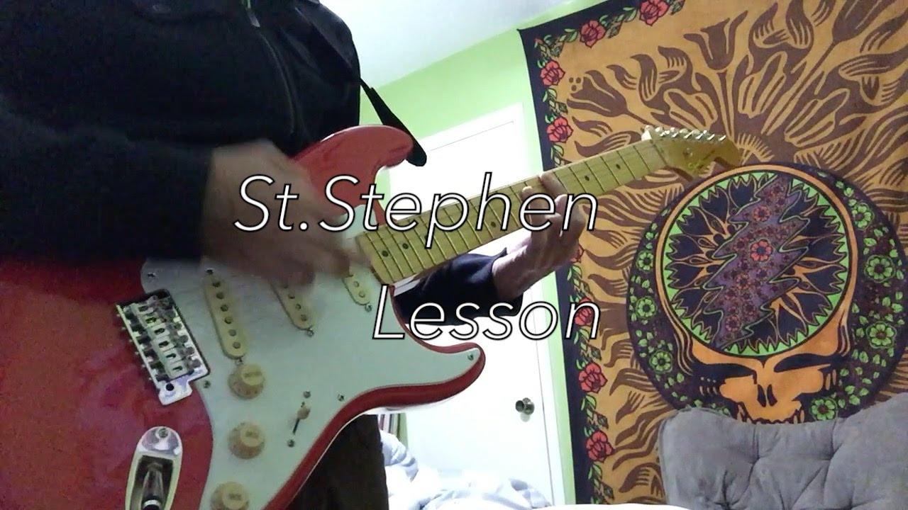 St Stephen Grateful Dead (Guitar Lesson)