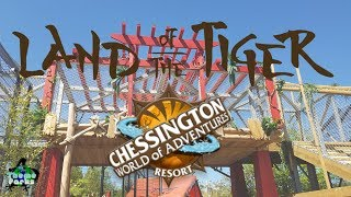 Land of the Tiger new for Chessington 2018 VLOG