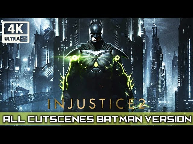 INJUSTICE 2 All Cutscenes (Batman Version) Game Movie 4K 60FPS