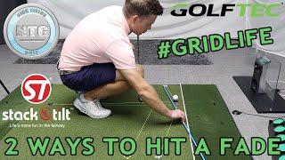 2 ways to hit a fade #GRIDLIFE | Golf Tips | Lesson 117