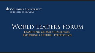 Compelling Priorities for Global Health, at the Columbia University World Leaders Forum