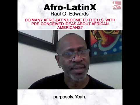 Defender Network: Raul O. Edwards on Afro-Latinx preconceived ideas about African Americans (9/21)