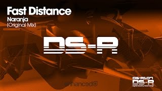 Fast Distance - Naranja (Original Mix) [OUT NOW]