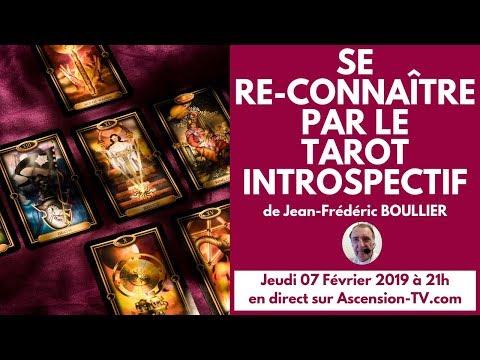 Se re-connaître avec le Tarot introspectif de Jean-Frédéric BOULLIER le 07/02/2019 à 21h