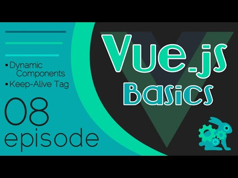 Vue.js Basics Ep. 08 - Dynamic Components | Keep-Alive Tag thumbnail
