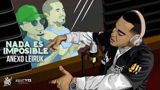 Download Anexo Leiruk (Residente Challenge) Nada Es Imposible (Audio Oficial) MP3 song and Music Video
