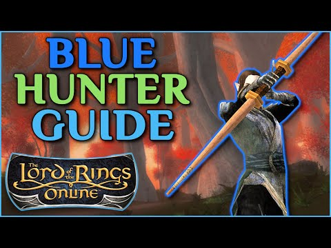 LOTRO: Blue Line Hunter Guide - Starter Build, Trait Analysis, And Gameplay (2020)