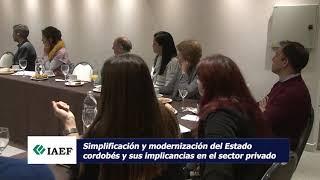 Desayuno de socios IAEF - Simplificación y modernización del Estado cordobés