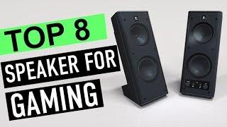 BEST 8: Speaker For Gaming 2018
