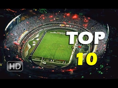 Top 10 | Los Estadios de fútbol mas grandes de Sudamérica 2015