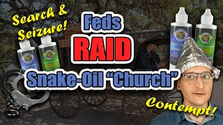 "Feds RAID ""Miracle Cure"" ""Church"" in Florida"