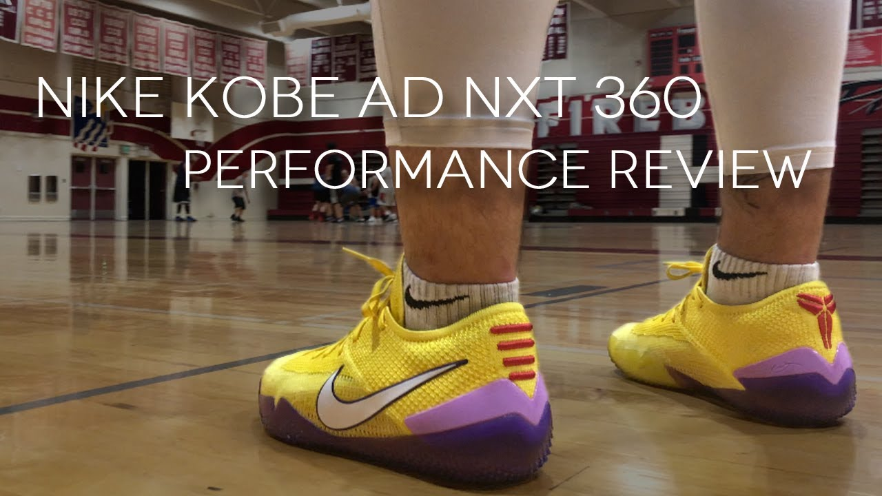 hot sale online edacb 9dfbf NIKE KOBE NXT 360 Performance Review