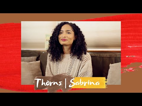 Thorns Ep. 2 | Healed From Herpes At 17 | Sabrina