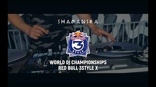 Submission Shamanska  Red Bull 3Style World Championships X 2019  Entry (France)