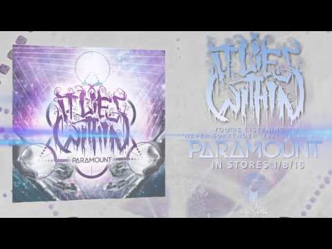 It Lies Within - Never Surrender ft. Telle Smith of The Word Alive