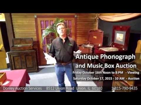 Donley Auctions Antique Phonograph and Music Box Auction