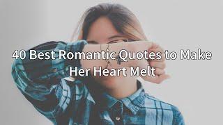 40 Best Romantic Quotes to Make Her Heart Melt screenshot 5
