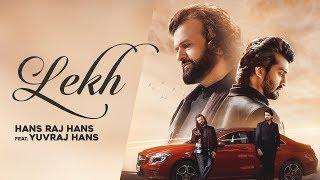First Look Trailer | Lekh - Hansraj Hans | Yuvraj Hans | Song out on 22nd April | Lokdhun